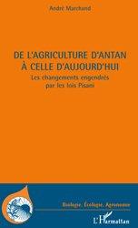 Dernières parutions dans Biologie, écologie, agronomie, De l'agriculture d'antan à celle d'aujourd'hui