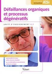 Dernières parutions dans Référence IFSI, Défaillances organiques et processus dégénératifs