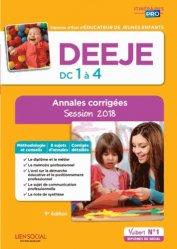 Dernières parutions sur DEEJE - CAFME - DEES - DEME, DEEJE Épreuves de certification DC 1 à 4 - Annales corrigées Session 2018
