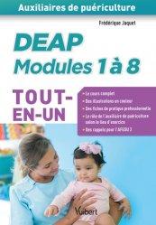 Dernières parutions sur Auxiliaire de puériculture - DEAP, DEAP modules 1 à 8 Tout en un
