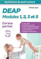 Dernières parutions sur Auxiliaire de puériculture - DEAP, DEAP modules 1, 2, 3 et 5