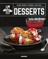Dernières parutions dans A table !, Desserts