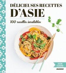 Dernières parutions dans 100% cuisine, Délicieuses recettes d'Asie