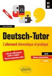 Souvent acheté avec L'allemand autrement, le Deutsch-tutor - L'allemand idiomatiaque et pratique B1-B2