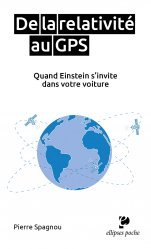 Dernières parutions sur Sciences et Techniques, De la relativité au GPS