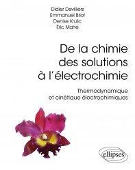 Dernières parutions dans Références sciences, De la chimie des solutions à l'électrochimie