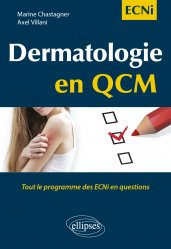 Dernières parutions sur ECN iECN DFASM DCEM, Dermatologie en QCM - Tout le programme des ECNi en questions