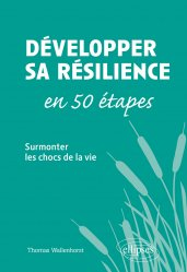 Dernières parutions sur Témoignages, Développer sa résilience en 50 étapes