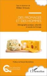Souvent acheté avec Traité du fromage, le Des fromages et des hommes
