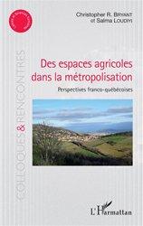 Dernières parutions dans Colloques et rencontres, Des espaces agricoles dans la métropolisation
