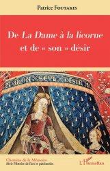 Dernières parutions sur Art textile, De La Dame à la licorne et de
