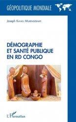 Dernières parutions sur Géographie humaine, Démographie et santé publique en RD Congo