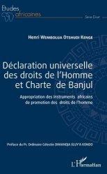 Dernières parutions dans Etudes africaines, Déclaration universelle des droits de l'Homme et Charte de Banjul