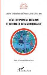 Dernières parutions sur Psychologie sociale, Développement humain et courage communautaire