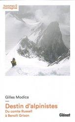 Dernières parutions dans Hommes et montagnes, Destin d'alpinistes