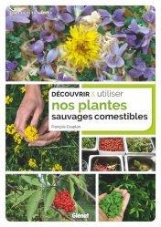 Dernières parutions sur Économie et politiques de l'écologie, Découvrir et utiliser nos plantes sauvages comestibles