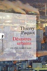 Dernières parutions sur Urbanisme, Désastres urbains
