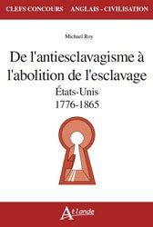 Dernières parutions sur CAPES, De l'antiesclavagisme à l'abolition de l'esclavage