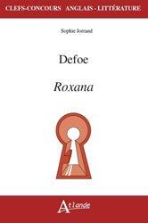 Dernières parutions dans Clefs concours, Defoe, Roxana