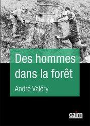 Dernières parutions sur Gestion des exploitations, Des hommes dans la forêt