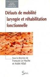 Dernières parutions dans Voix parole langage, Défauts de mobilité laryngée et réhabilitation fonctionnelle