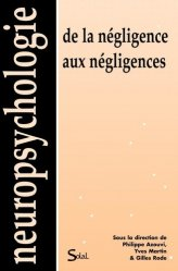 Dernières parutions dans Neuropsychologie, De la négligence aux négligences