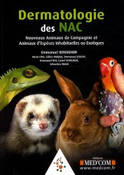 Souvent acheté avec Guide pratique de médecine du furet, le Dermatologie des NAC