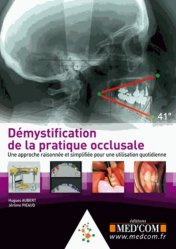 Souvent acheté avec Guide pratique d'implantologie, le Démystification de la pratique occlusale