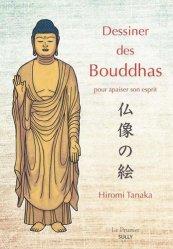 Dernières parutions dans Le Prunier, Dessiner des Bouddhas pour apaiser son esprit