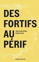 Dernières parutions sur Histoire de l'architecture, Des fortifs au périf