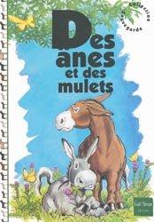 Souvent acheté avec Anes et mulets, le Des ânes et des mulets