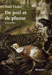 Dernières parutions sur Vènerie - Fauconnerie, De poil et de plume