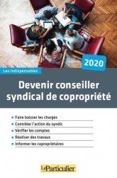 Dernières parutions sur Copropriété, Devenir conseiller syndical de copropriété. Edition 2020