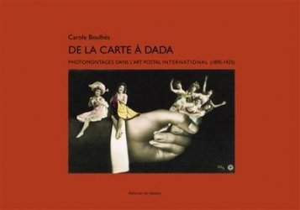 Dernières parutions sur Art populaire, De la carte à Dada