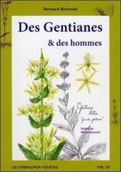 Dernières parutions dans Le compagnon végétal, Des gentianes et des hommes