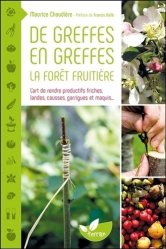 Souvent acheté avec Jardinez avec les insectes, le De greffes en greffes, la forêt fruitière