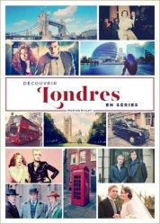 Dernières parutions sur Guides Londres, Découvrir Londres en séries