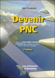 Dernières parutions sur PNC, Devenir PNC