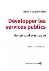 Dernières parutions sur Services publics, Développer les services publics. Un combat d'avant-garde