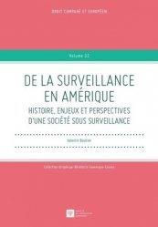 Dernières parutions sur Droit des Etats-Unis, De la surveillance en Amérique. Histoire, enjeux et perspectives d'une société sous surveillance