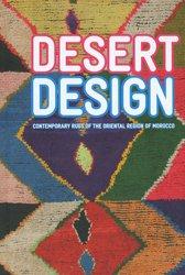 Dernières parutions sur Design - Mobilier, Desert Design - Contemporary rugs of the oriental region of Morocco