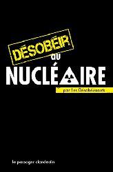 Nouvelle édition Désobéir au nucléaire