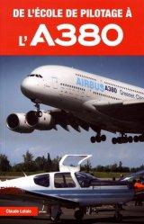 Nouvelle édition De l'école de pilotage à l'A380