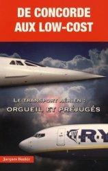 Dernières parutions dans Histoires Authentiques, De Concorde aux low-cost. Le transport aérien : orgueil et préjugés