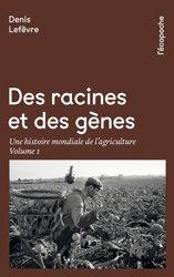 Souvent acheté avec Agriculture biologique : espoir ou chimère ?, le Des racines et des gènes