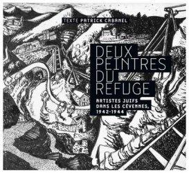 Dernières parutions sur XXéme siécle, Deux peintres du refuge