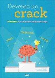 Dernières parutions sur Développement de la mémoire, Devenez un crack - Boostez vos capacités d'apprentissage