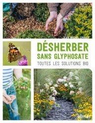 Dernières parutions sur Jardins, Désherber sans glyphosate