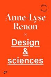 Dernières parutions sur Design - Mobilier, Design & sciences