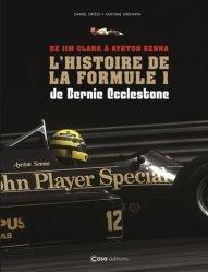 Dernières parutions sur Formule 1 , Rallyes , Courses, De Jim Clark à Ayrton Senna - La F1 de Bernie Ecclestone